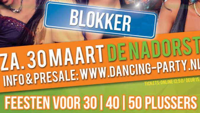 30+ 40+ 50+ Dancing Party - Dansfeest Blokker (Hoorn)